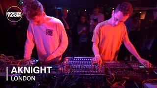 AKnight | Boiler Room: London