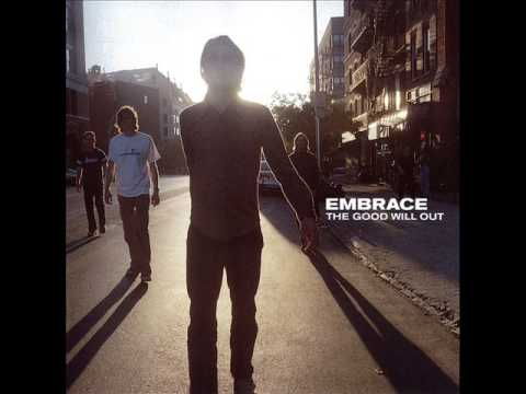 Embrace - The Good Will Out (full album)