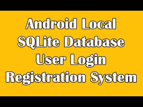 Android Local SQLite Database User Login Registration System Example