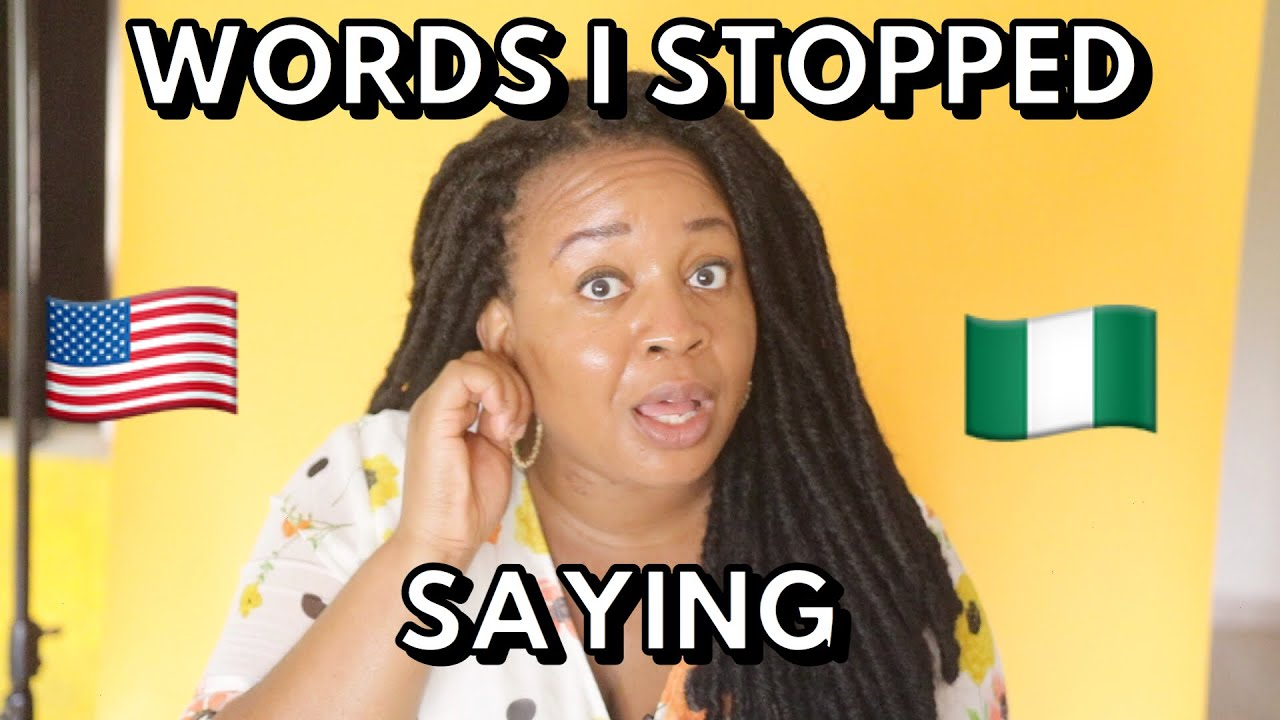 Download 12 AMERICAN WORDS THAT I STOPPED SAYING IN NIGERIA | Nigerian Pidgin English