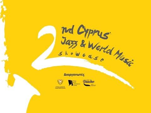 2nd Cyprus Jazz and World Music Showcase Highlights