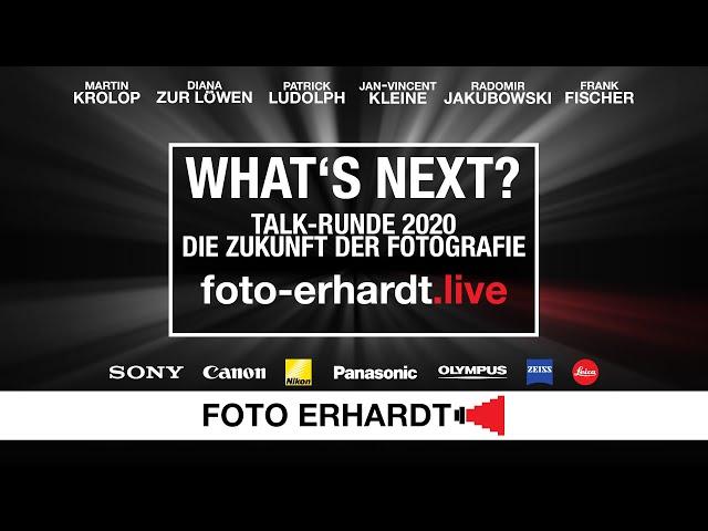 foto-erhardt.live - Talk-Runde 2020\: What\'s next? Die Zukunft der Fotografie