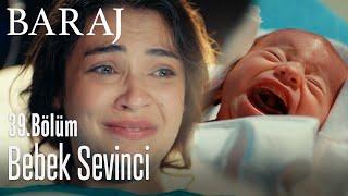Bebek sevinci - Baraj 39. Bölüm