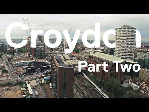 Croydon Part Two: Unplanning the Future