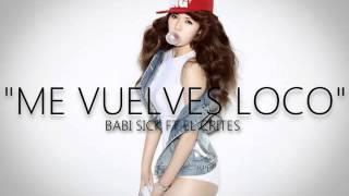 Me Vuelves Loco - Babi Sick Ft El Crites (Sorfer)