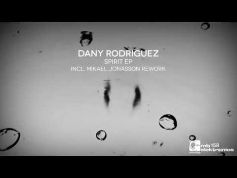 Dany Rodriguez - Spirit (Mikael Jonasson Remix) [MB Elektronics]
