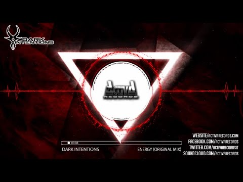 Dark Intentions - Energy (Original Mix) - Official Preview (Activa Records)