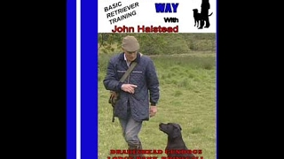 Drakeshead Way Basic Retriever Training - Paul French Video