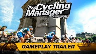 Pro Cycling Manager 2017 - Gameplay Trailer (English)