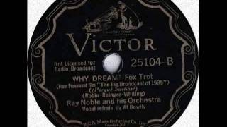 Ray Noble mit Al Bowlly - Why Dream ?