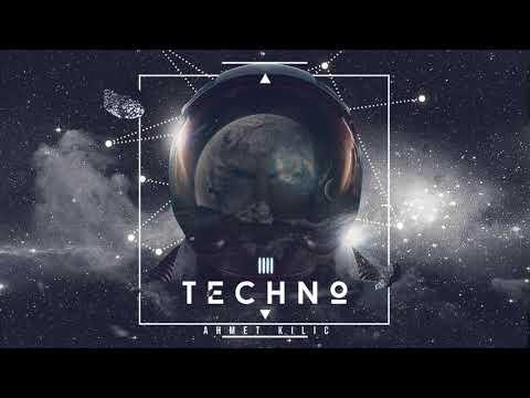 TECHNO Set 2019 - AHMET KILIC Mix