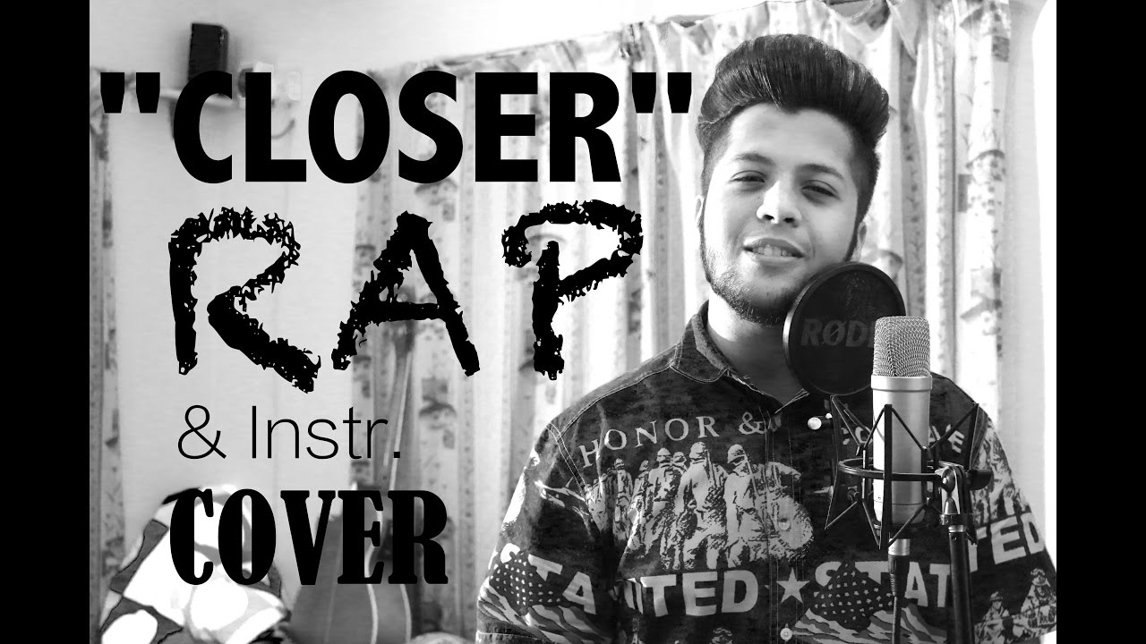 Closer - The Chainsmokers ft. Halsey | RAP