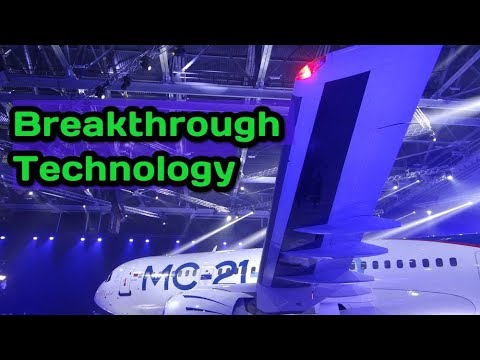 TOP SECRET: Russians Invent Revolutionary New Wing For MC-21 Airplane