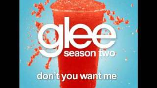 Glee - dont you want me