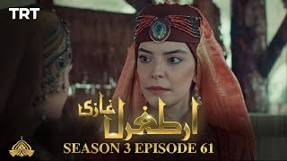 Ertugrul Ghazi Urdu | Episode 61| Season 3