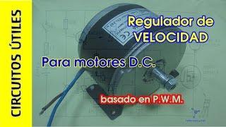 Regulador de POTENCIA PWM para motores DC. Circuitos Útiles 12
