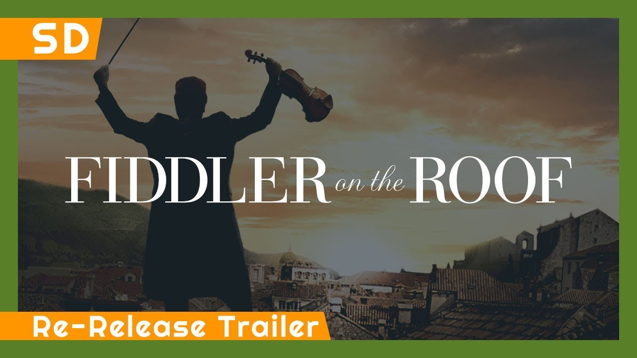 Fiddler on the Roof (1971) Re-Release Trailer