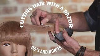 Cutting Hair With a Razor: Do\'s and Don\'ts