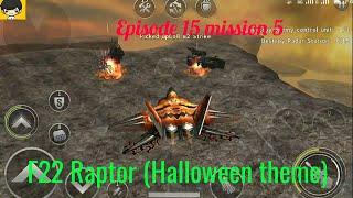 Episode 15 mission 5,blind Gunship battle HD gameplay,F22 Raptor