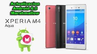 sony xperia m4 aqua e2306 android 6 0 1 26 3 a 0 131 official explicacion y analisis