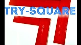 Easy To Make Try Square