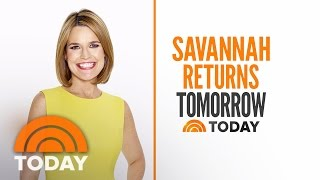 Savannah Guthrie Returning To TODAY Tomorrow Morning Ahead Of A Busy Week | TODAY