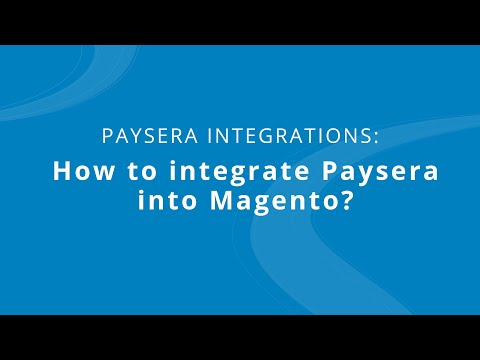 How to Integrate Paysera into Magento? thumbnail