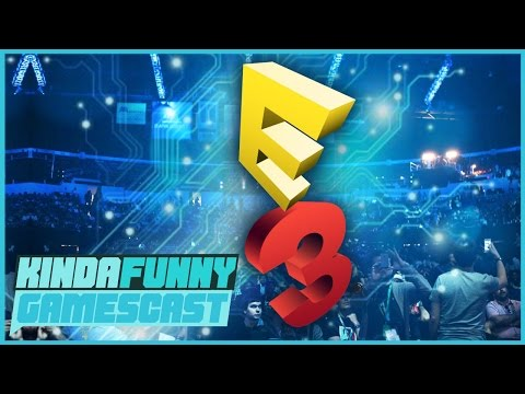 Early E3 Predictions - Kinda Funny Gamescast Ep. 114