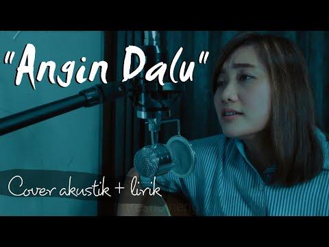 angin-dalu--lirik-~-woro-widowati-(cover-akustik)-ademe-angin-dalu-dadi-saksi-bisu