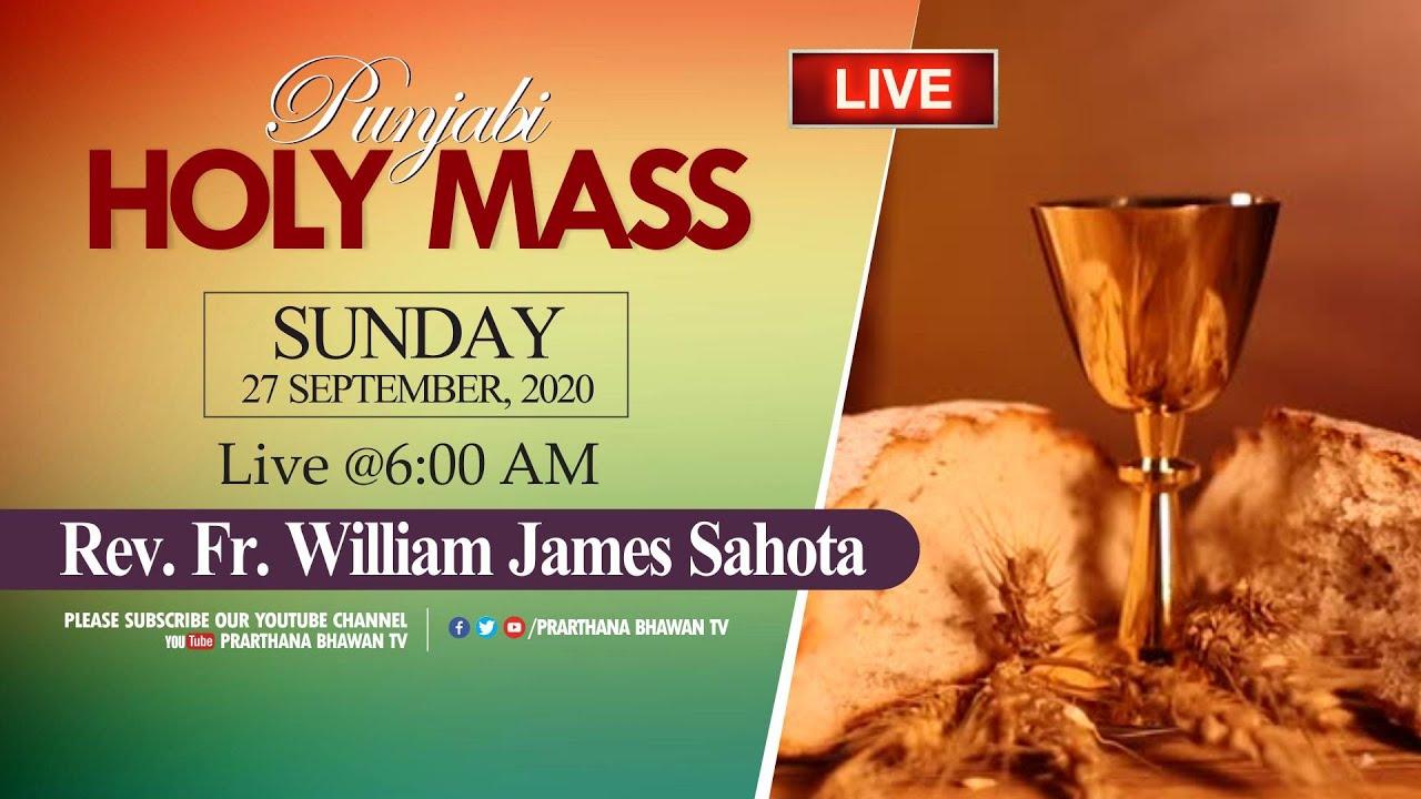 🔴 27 September 2020 | Holy Mass (Punjabi) | Rev. Fr. William James Sahota | Prarthana Bhawan TV