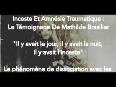 Inceste et Amnésie Traumatique : Témoignage de Mathilde Brasilier thumbnail