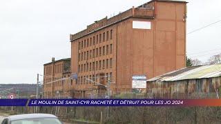 Yvelines | Le moulin de Saint-Cyr, racheté et détruit pour les JO 2024