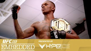 UFC 259 Embedded: Vlog Series - Episode 5