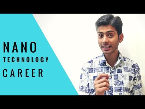 NANO TECHNOLOGY Career after 12th in India | # 43 | CREATE YOUR IDENTITY