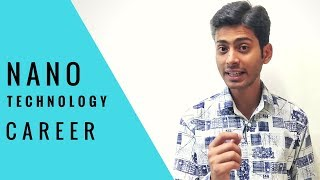 After 12th NANO TECHNOLOGY Career in India | # 43