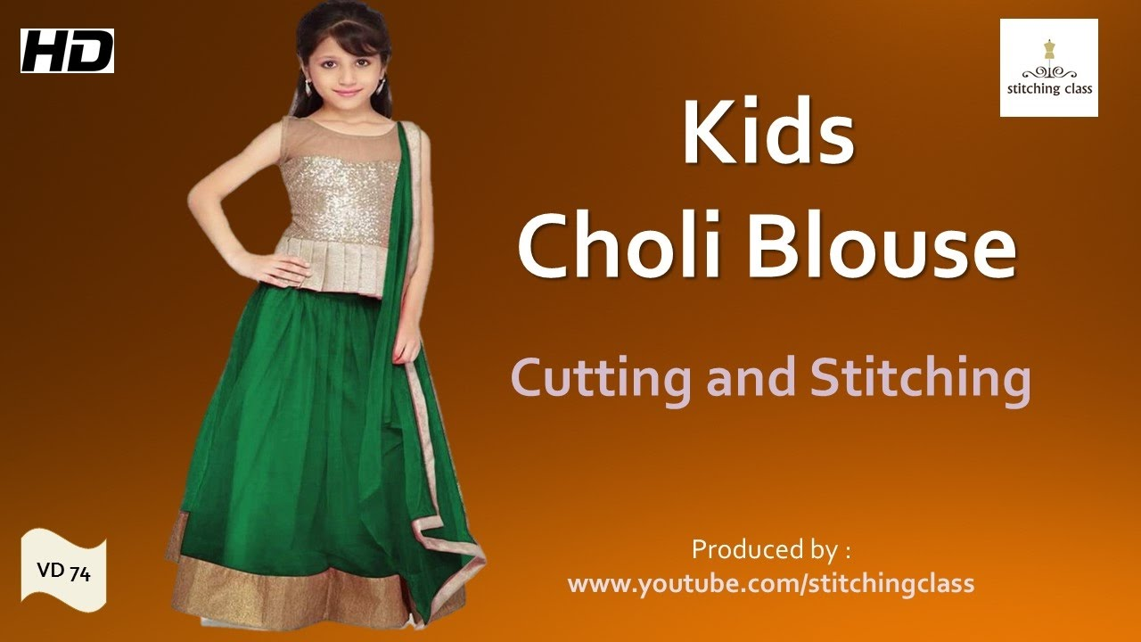 849815c49c20b Kids Choli Blouse for Lehenga Cutting And Stitching - YouTube