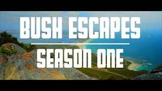 Bush Escapes Web Series - Season One Promo
