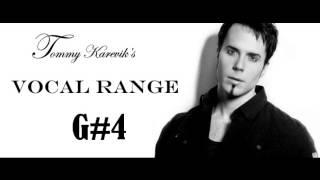 Tommy Karevik's (Seventh Wonder/Kamelot) Vocal Range