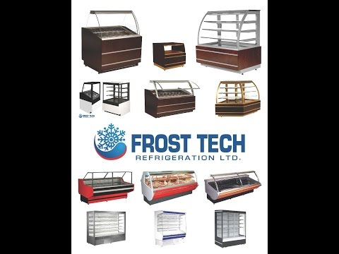 Frost Tech Refrigeration Ltd - Commercial Refrigeration Equipment & Display Cases Supplier