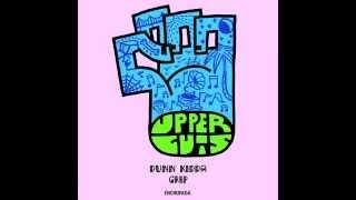Dunn Kidda - Grip