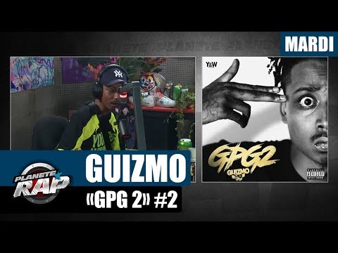 Planète Rap - Guizmo 'GPG 2' #Mardi