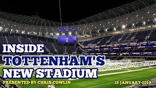 UPDATE & INSIDE TOTTENHAM'S NEW STADIUM: The East Stand, The Pitch, Hospitality Areas: 18/01/2019