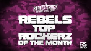 Rebels Top Rockerz Of The Month Febuary 2016