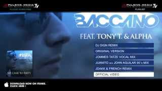 Manuel Baccano feat. Alpha & Tony T. - We Came To Party! (Original Version)