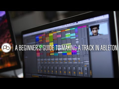 A Beginner's Guide to Making a Track in Ableton w/ DJ Ravine & Saytek