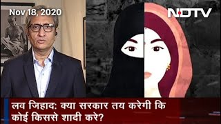 Prime Time With Ravish Kumar: Will Government Decide Whom A Person Should Marry?