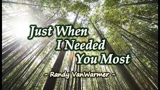 Just When I Needed You Most - Randy VanWarmer (KARAOKE)