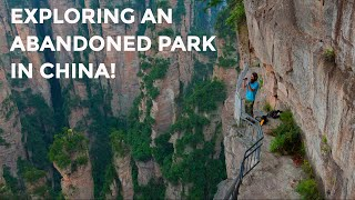 Exploring an abandoned part of Zhangjiajie National Park in China