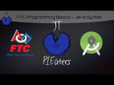 FTC Robotics Help - Java Syntax - Reading code, like  ; ( ) { } // camelCase