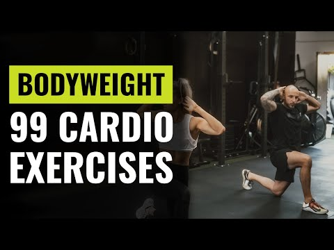 99 Of The Best Bodyweight Cardio Exercises You Can Do Anywhere